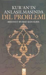 Kur'an'ın Anlaşılmasında Dil Problemi