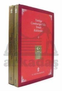 Türkiye Cumhuriyeti'nin Temeli Kültürdür (2 Cilt)