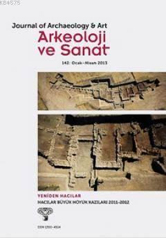 Arkeoloji Ve Sanat Dergisi Sayı: 142 (Ocak - Nisan 2013)