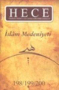 Hece Aylık Edebiyat Dergisi Özel Sayı: 26 - İslam Medeniyeti