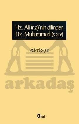Hz. Ali (r.a)'nin Dilinden Hz. Muhammed (s.a.v)
