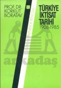 Türkiye İktisat Tarihi (1908 - 1985)