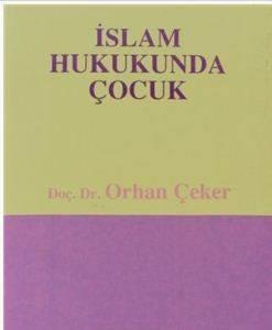 İslam Hukukunda Çocuk