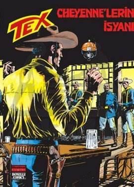Aylık Tex Sayı: 189 Cheyenne'lerin İsyanı