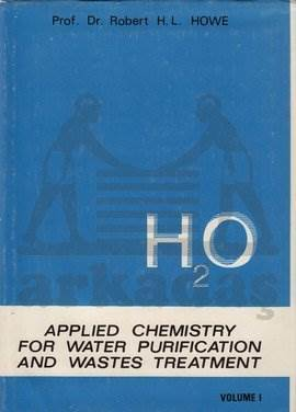 H2O Applied Chemistry for Water Purification and Wastes Treatment