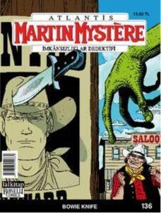 Martin Mystere İmkansızlıklar Dedektifi Sayı: 136 Bowie Knife