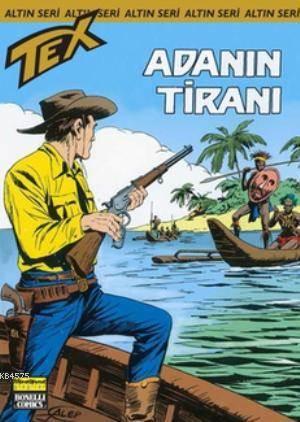 Altın Tex Sayı: 157 Adanın Tiranı