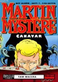 Martin Mystere 7; Canavar