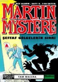 Martin Mystere 8; Şeffaf Gölgelerin Sırrı
