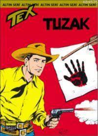 Tex Altın Seri 10 / Tuzak