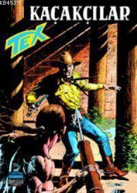 Tex 16 / Kaçakçılar