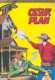 Tex Altın Seri 20 / Cesur Plan