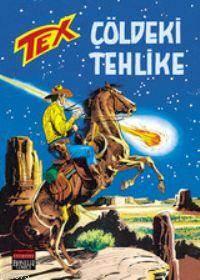 Tex 21 / Çöldeki Tehlike