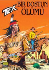 Tex 29 / Bir Dostun Ölümü