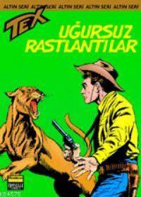 Tex Altın Seri 34 / Uğursuz Rastlantılar