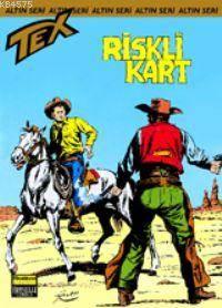 Tex Altın Seri 35 / Riskli Kart