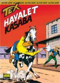Tex Altın Seri 36 / Hayalet Kasaba
