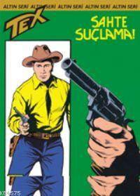 Tex Altın Seri 37 / Sahte Suçlama