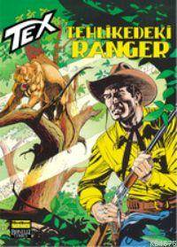 Tex 42 / Tehlikedeki Ranger