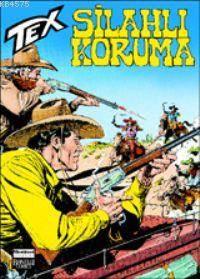 Tex 47 / Silahlı Koruma