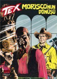 Tex 52 / Morisco'nun Dönüşü