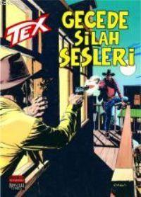 Tex 68 / Gecede Silah Sesleri