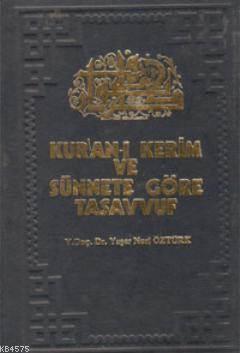 Kuran'ı Kerim Ve Sünnete Göre Tasavvuf