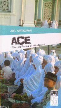 Açe; Güneydoğu Asya'da Bir İslam Beldesi