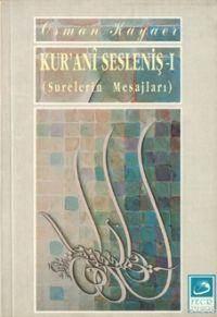 Kur'anî Sesleniş 1