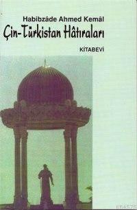 Çin Türkistan Hâtıraları