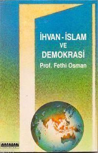 İhvan-I İslam Ve Demokrasi