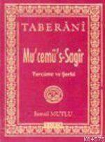 Mu'cemü's Sağır Tercüme Ve Şerhi (1.Cilt)