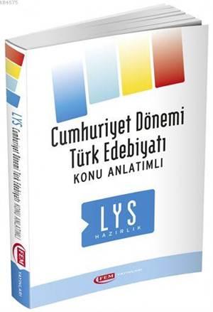 LYS Cumhuriyet Dönemi Türk Edebiyatı Konu Anlatım