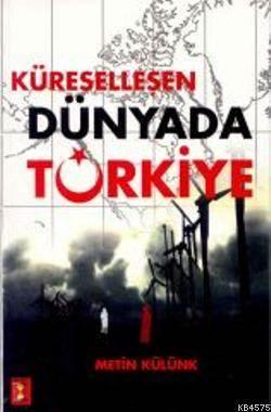 Küreselleşen Dünyada Türkiye