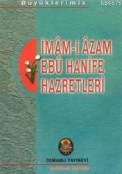 İmam-I Azam Ebu Hanife Hazretleri