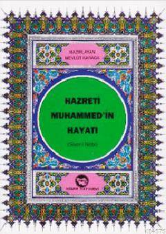 Hz.Muhammed (S.A.V.)'İn Hayatı (Dergi Boy)