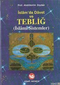 İslam'da Davet Ve Tebliğ; İslami Sistemler
