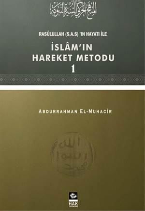 Rasulullah'ın Hayatı İle İslam'ın Hareket Metodu - 1