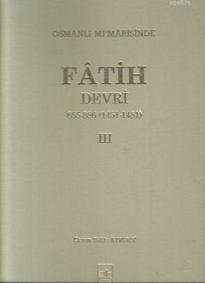 Osmanlı Mimarisinde Fatih Devri 3