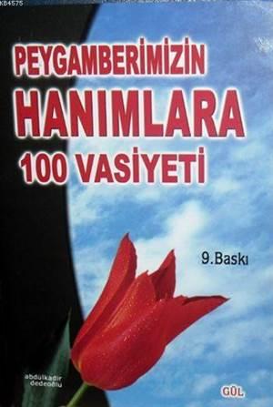 Peygamberimizin Hanımlara 100 Vasiyeti (Cep Boy)