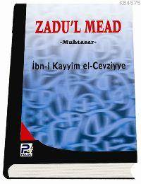 Zadu'l Mead (Muhtasar, Sünger Ciltli)