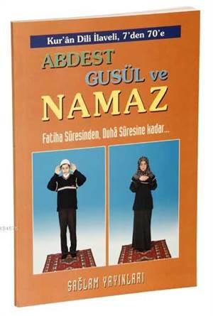 Abdest, Güsul ve Namaz Kod:015 (1.Hamur, Büyük Boy); Kur'an Dili İlaveli 7'den 70'e