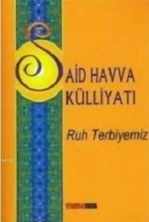 Ruh Terbiyemiz - İslami Çalışmalar Hakkında Dersler