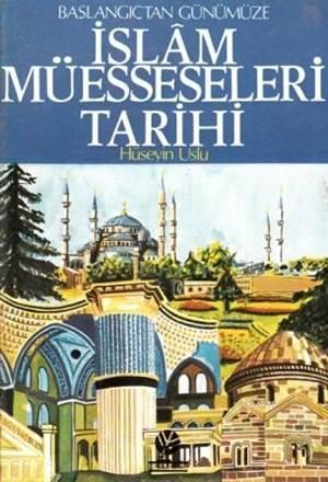 İslam Müesseseleri Tarihi