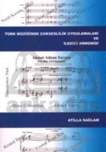 Türk Müziğinde Çokseslilik Uygulamaları ve İlerici Armonisi