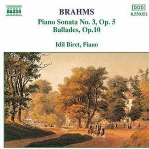 İdil Biret / Brahms Piano Sonata NO 3 Ballades Cd