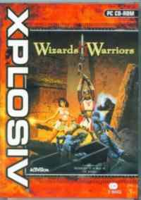 Wizards & Warriors XPLOSIV