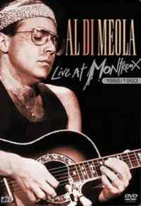 Al Di Meola / Live At Mon ...