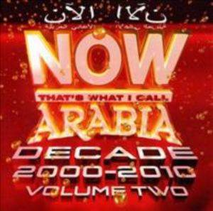 Now Arabia - That's What I Call (Decade 2000-2010) Vol.2