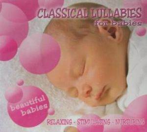 Classical Lullabies For Babies - Beautiful Babies